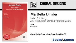 Ma Bella Bimba, arr. Donald Moore – Score & Sound