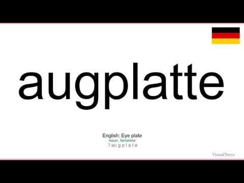 Aussprache: Augplatte (Deutsch)