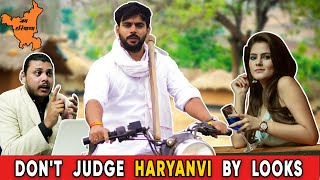 Don't Judge Haryanvi by Looks | ft. Pragati | Lokesh Bhardwaj