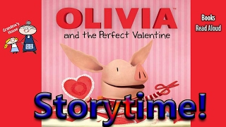 OLIVIA AND THE PERFECT VALENTINE Read Aloud ~ Valentine's Day Book ~  Bedtime Story Read Along Books