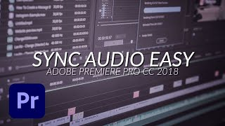SyncReplace Audio With Video In Adobe Premiere Pro CC 2018   Tutorial