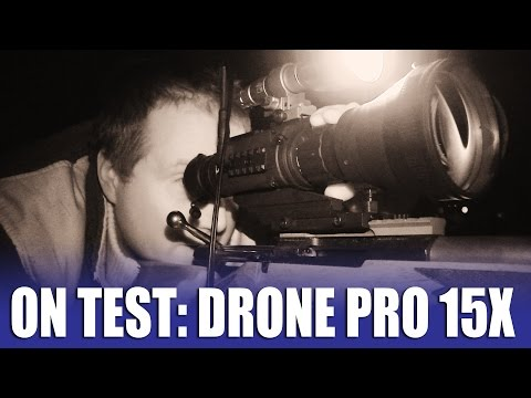 On Test: Drone Pro 15x thermal night vision