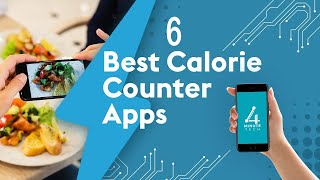 6 Best Calorie Counting Apps, According to a Nutritionist