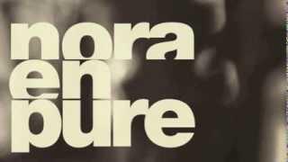 Nora En Pure   You Make Me Float [Enormous Tunes]