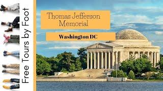 Thomas Jefferson Memorial Visitor's Guide