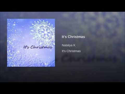 Natalya K - Its Christmas - Christmas Radio