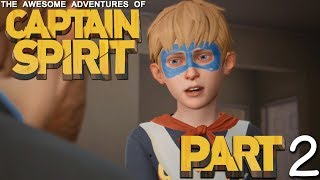 The Awesome Adventures of Captain Spirit - Part 2 - I HAVE THE POWER!!!