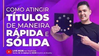 2° Live Uchoa: Como Atingir Títulos RAPIDA E Solidamente!