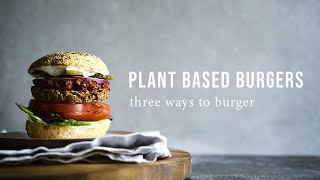 PLANT BASED BURGERS x 3 | Good Eatings