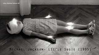 Michael Jackson - Little Susie