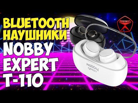 Беспроводные наушники TWS с Bluetooth 5.0 Nobby Expert T 110 обзор / Арстайл /