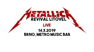 Video Metallica Revival Litovel - LIVE - Metro Music Bar (Brno, 14.3.2