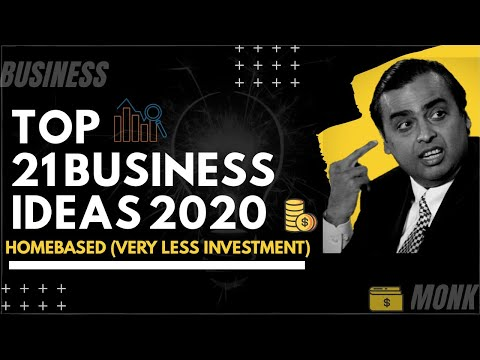 , title : 'Top 21 Business Ideas (2020) | Home Based Business Ideas | Low Investment Business Ideas #business