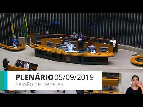 Plenário - Sessão de debates - 05/09/19