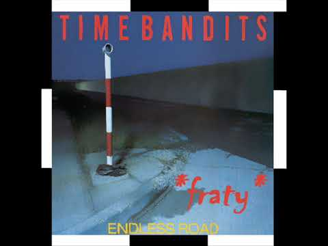 Time Bandits - Endless Road (High Energy Dance Mix)