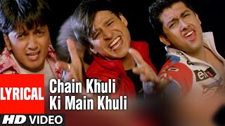 Chain Khuli Ki Main Khuli Lyrical Video Song   - YouTube