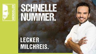 """Schnelles """"Mein Lieblings-Milchreis""""-Rezept von Steffen Henssler"""