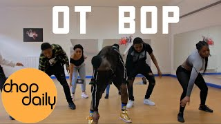 NSG   OT BOP (Dance Video) | Chop Daily