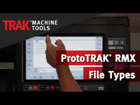 File Types | ProtoTRAK RMX CNC | Mill Programming