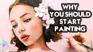 Why You Should Start Painting