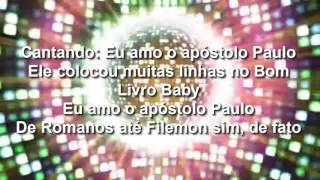 Apologetix - I Love Apostle Paul (Tradução) - Parody - I Love Rock 'n' Roll