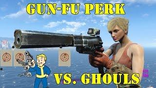 Fallout 4: The Power of the Gun-Fu Perk