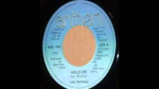 Ian Thomas - Hold On (1981)