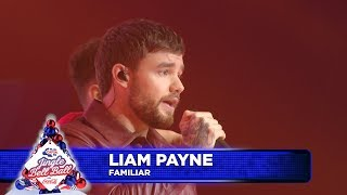 Liam Payne - 'Familiar' (Live at Capital's Jingle Bell Ball 2018)