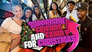 SURPRISING MY FRIENDS AND FAMILY FOR CHRISTMAS!!!