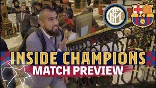 INSIDE CHAMPIONS   Inter – Barça (Match preview)