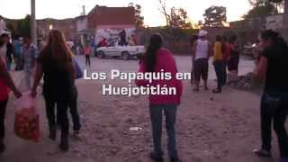 preview picture of video 'Los Papaquis en Huejotitlán. Teocaltiche.'