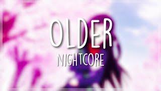 Older [Nightcore]