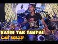 """Download Lagu DANGDUT MUSIK 8D """"KASIH TAK SAMPAI"""" CAK SULIS MG 86 Mp3 Free"""