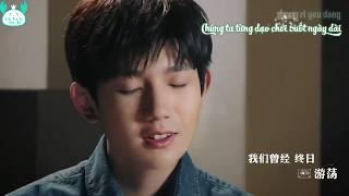 [KNTL][Vietsub+Kara] MV 《Tình bạn thiên trường địa cửu》 (友谊地久天长) | Vương Nguyên 王源