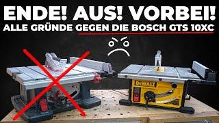 Warum muss die Bosch GTS10 xc gehen? Warum ist die Dewalt 7492 so viel besser?
