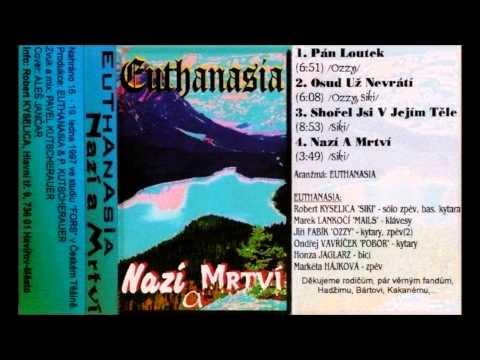 Euthanasia - EUTHANASIA - Nazí a mrtví (full demo) 1997 - The Naked and the D