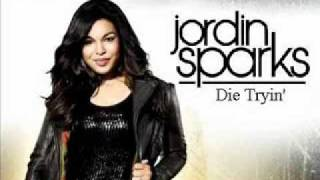 Jordin Sparks - Die Tryin' - New!