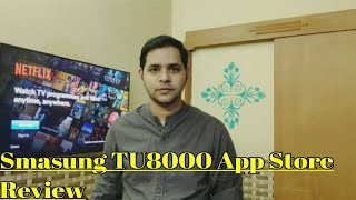 Samsung Crystal UHD 4K App Store Review | How To install Apps in Samsung Smart Tv