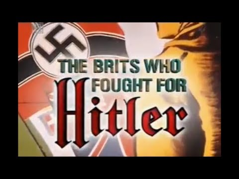 "The Brits Who Fought For Hitler (2002) ""For the first time, men from the British Free Corps talk on camera about their treachery."" [46:56]"