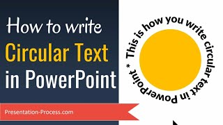 How to Write Circular Text in PowerPoint (Curving Text)