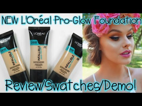 NEW L'Oreal Pro-Glow Foundation   Review/Swatches/Demo!