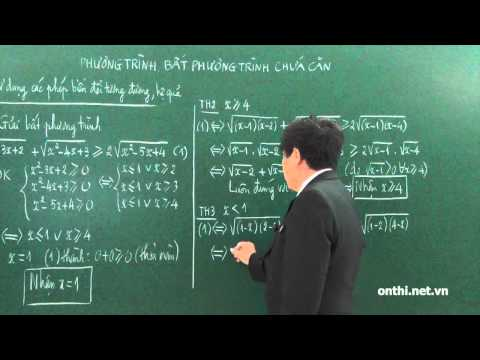 Chương 2-Bài 4-Phương trình, bất phương trình chứa căn (p4)