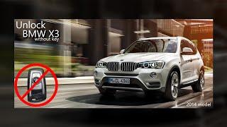 Unlock BMW X3 without key