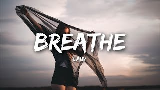 Lauv - Breathe (Lyrics)
