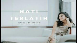 Marsha Zulkarnain - Hati terlatih (Ost. BIKIN MEWEK) Bikin baper