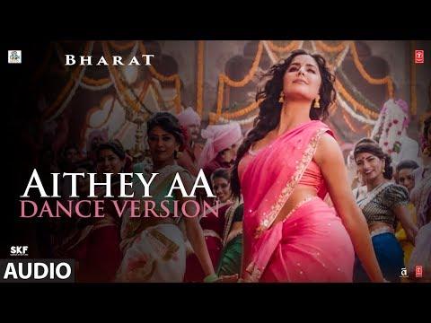 Full Audio: AITHEY AA (DANCE VERSION) | Salman Khan | Vishal & Shekhar Ft Nakash Aziz & Neeti Mohan