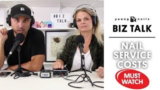 THE BIZ TALK - NAIL SERVICE COSTS - DO YOU KNOW YOURS ?