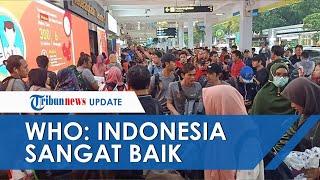 WHO Akui Takjub Lihat Langkah Gercep Kemenkes Tangani Virus Corona: Indonesia Sangat Baik