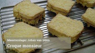 De Croque monsieur van Meesterslager Johan van Uden