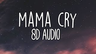 Mama cry lyrics